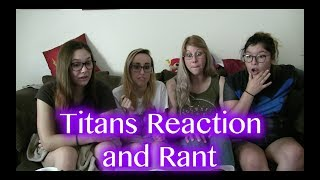 Titans Trailer and Rant