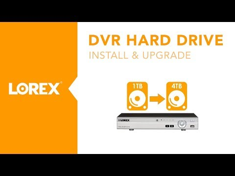 how to upgrade and install a DVR hard drive