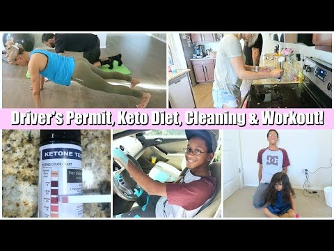 CLEANING | KETO DIET | WORKOUT | DRIVERS PERMIT | DAY IN THE LIFE