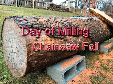 Day of Milling-Chainsaw Fail!