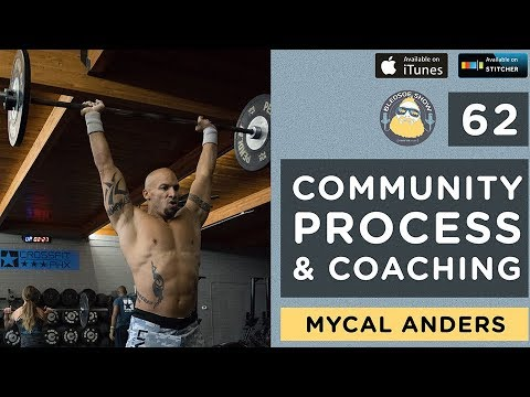 The Bledsoe Show — Community, Process, and Coaching with Mycal Anders — 62