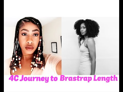 My 4C Natural Hair Journey to Brastrap Length Hair
