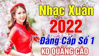 LK Nhạc Xuân 2020 Remix - Nhạc Tết 2020 Remix Hay Nhất Việt Nam - KHÔNG QUẢNG CÁO