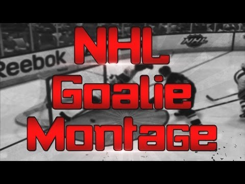 Insane NHL Goalie Montage!