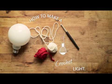 How To: Crochet Light