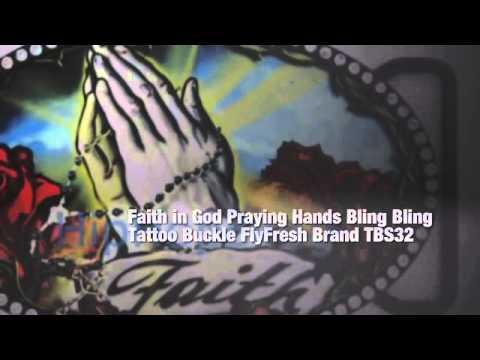 Faith in God Praying Hands Bling Bling Tattoo Buckle FlyFresh Brand TBS32