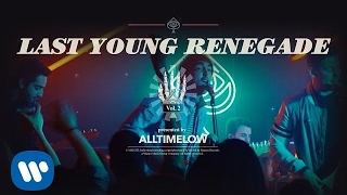 All Time Low: Last Young Renegade [OFFICIAL VIDEO]