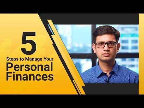 आपके Personal Finances को व्यवस्थित करने के 5 सरल उपाय (5 Steps to Manage Your Personal Finances)