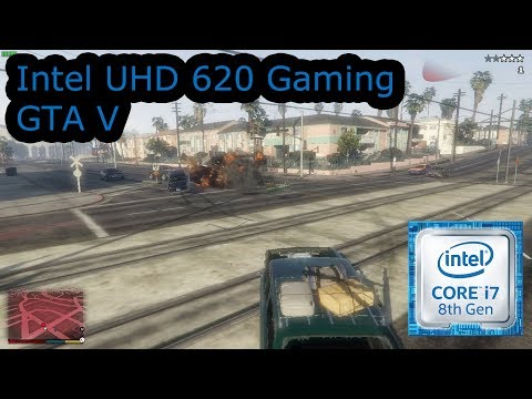 Intel UHD 620 Gaming - GTA V - i5-8250U, i5-8350U, i7-8650U, i7-8650U