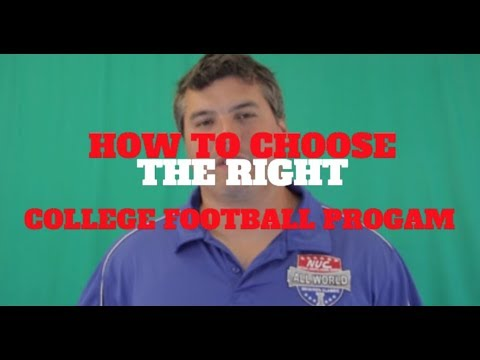 How to Choose The Right College Football Program   by David Schuman