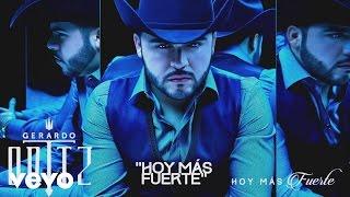 Gerardo Ortiz - Hoy Más Fuerte (Cover Audio)