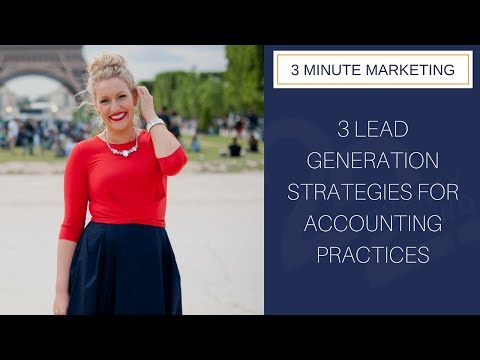 3 Lead Generation Strategies For Accounting Practices