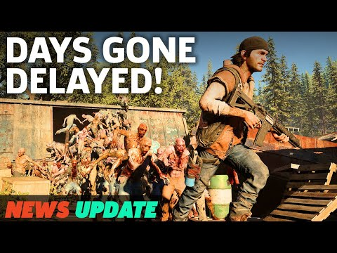 DELAYED: PS4 Exclusive Days Gone - GS News Update
