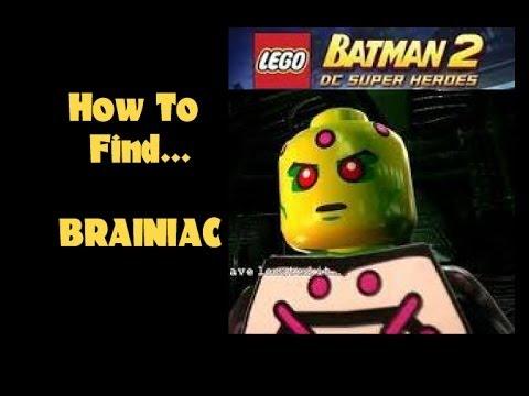 Lego Batman 2: How to Find & Unlock BRAINIAC