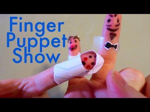 FINGER PUPPET SHOW!