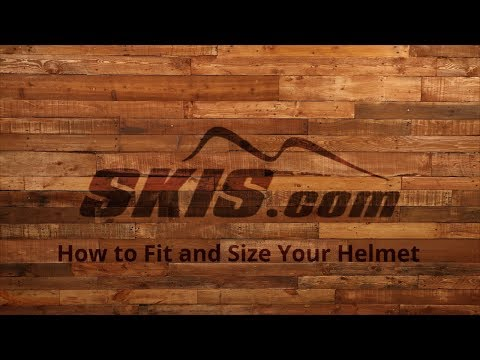 How to Properly Fit and Size Your Helmet