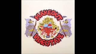 Makeout Videotape - Lasagna Sunset