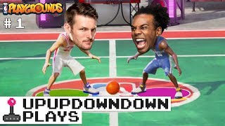 COME ON AND SLAM!!! NBA PLAYGROUNDS SHOWDOWN at NXT! Pt. 1 — UpUpDownDown Plays
