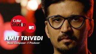 Amit Trivedi - Coke Studio @ MTV Season 4
