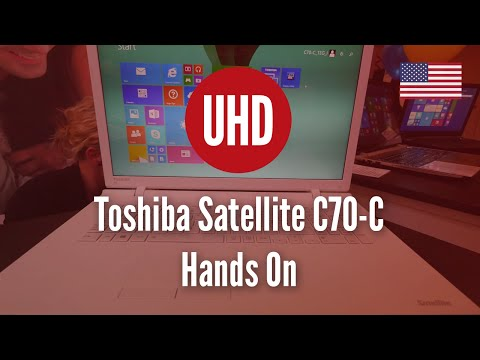 Toshiba Satellite C70-C Hands On [4K UHD]