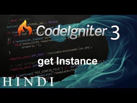Codeigniter 3 Tutorial 16  get Instance