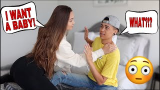 """Telling My Boyfriend """"I WANT A BABY NOW"""" To See How He Reacts!"""