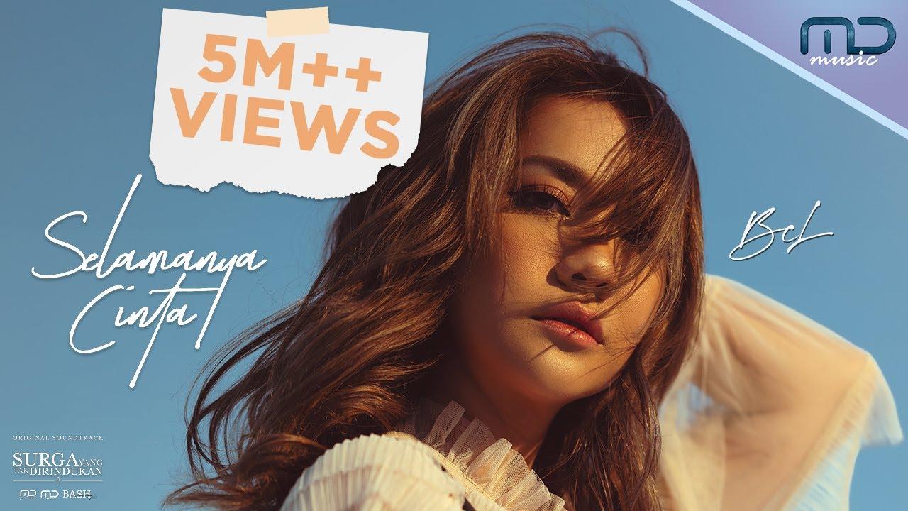 Download BCL - Selamanya Cinta (Official Music Video) | OST. Surga Yang Tak Dirindukan 3 MP3 Gratis