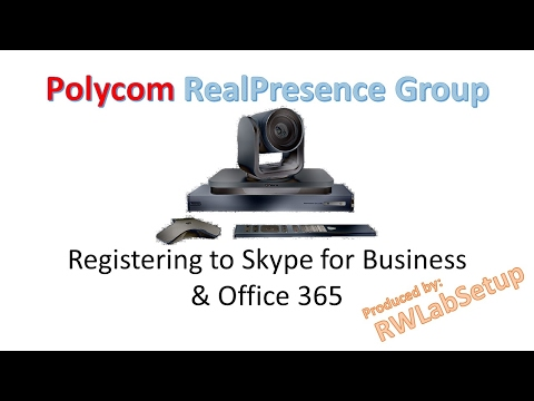 Polycom Group - Registering to Office 365