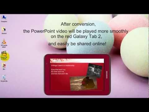 Garnet Red Samsung Galaxy Tab 2 - How to Play PowerPoint as Video on Galaxy Tab 2 7.0