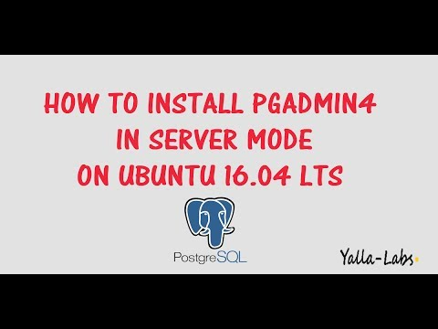 PostgreSQL - How to Install pgAdmin 4 in Server mode on Ubuntu 16.04 LTS