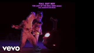 Fall Out Boy - The Last Of The Real Ones (Remix / Audio) ft. MadeinTYO, bülow