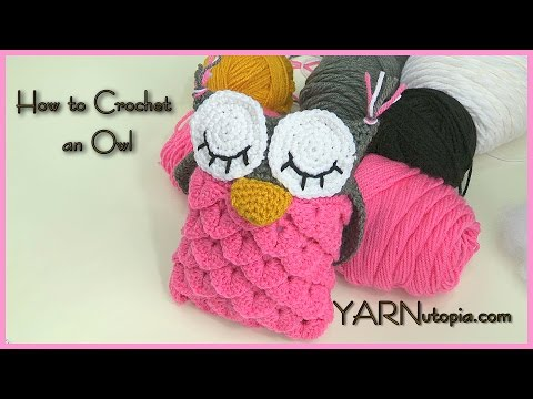 How to Crochet an Owl using the Crocodile Stitch