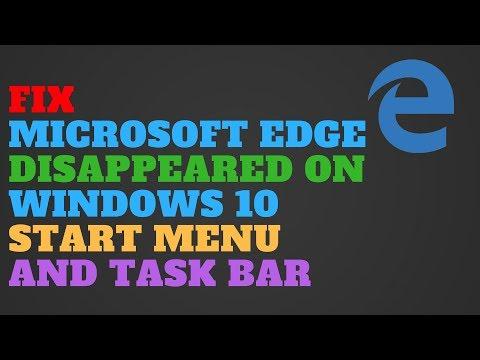 Microsoft Edge Disappeared on Windows 10 Fix