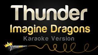 Imagine Dragons - Thunder (Karaoke Version)