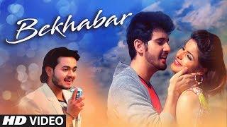 """Bekhabar"" Latest Video Song Jay Kumar Patel | Feat. Sumit Sharma, Honey Bhalla, Jay Kumar Patel"