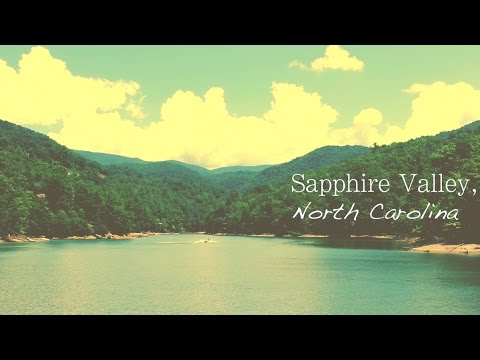 Sapphire Valley | Vacation Montage