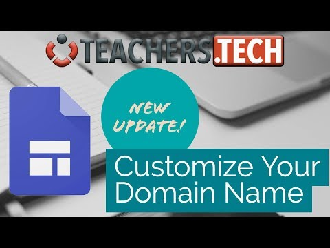 UPDATE! New Google Sites - Customize Your Domain Name