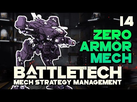 Light Mech With NO ARMOR? Can We Survive? | BATTLETECH 🤖 #14