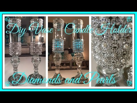 DIY - DIAMONDS AND PEARLS - WEDDING - VASE- CANDLE HOLDER (WEDDING SERIES PART 1)
