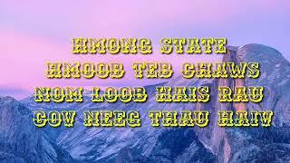 Hmong state - hmoob teb chaws nom loob hai rau cov neeg thau haiv