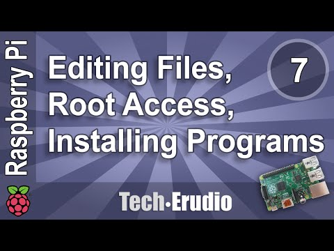 Raspberry Pi - Tutorial 7 - Editing Files, Root Access Using Sudo, Installing with Apt-Get