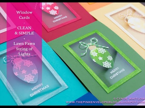 Window Cards - Clean and Simple + Lawn Fawn String of Lights