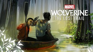 "Download Marvel's ""Wolverine: The Lost Trail"" Podcast - Coming Soon Video"