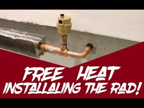 DIY Free Heat: Installing the Radiator !   GOT2LEARN