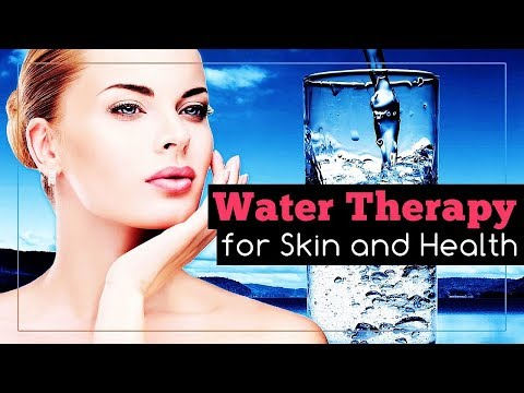 Water Therapy Benefits for Skin and Health