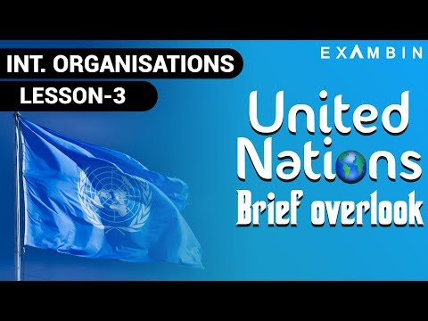 United Nations Organization UPSC l United Nations Brief Overlook