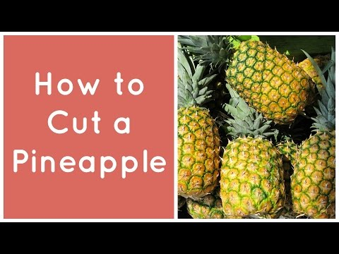 The Easy Way to Cut a Pineapple