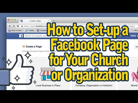 Easy Way to set-up a Facebook Page for your Church
