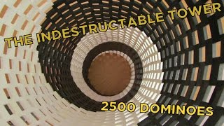 The Indestructable Tower - 2500 Dominoes