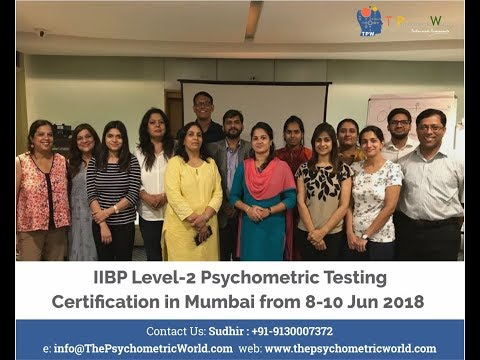 IIBP Level-2 Psychometric Certification Workshop in Mumbai: Feedback from participants